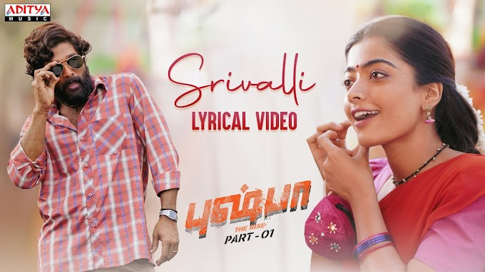 Srivalli Lyrics in Tamil and English - Pushpa: The Rise Tamil