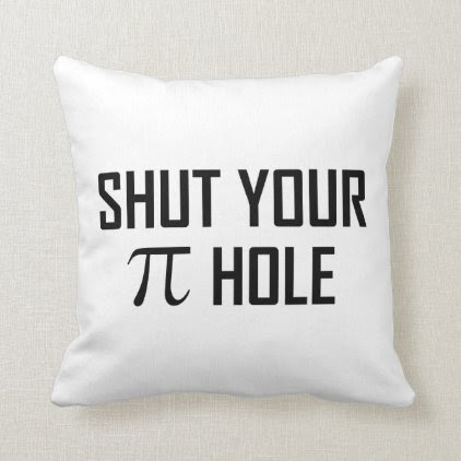 Shut Your Pi Hole Throw Pillow