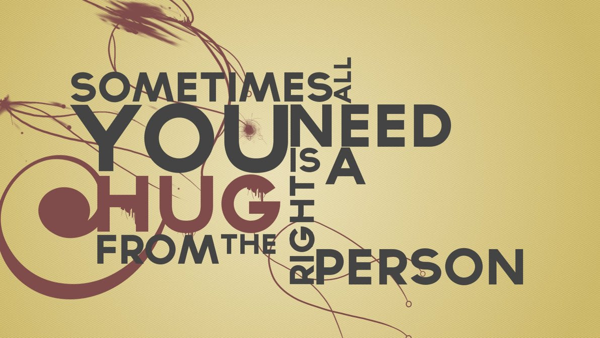 Tight Hug From Right Person Romantic Love Hug Quotes