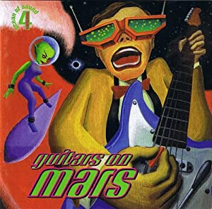 http://www.amazon.com/Ocean-Of-Sound-Guitars-Mars/dp/B003YE24VM/ref=sr_1_5?ie=UTF8&qid=1395171622&sr=8-5&keywords=Guitars+on+Mars