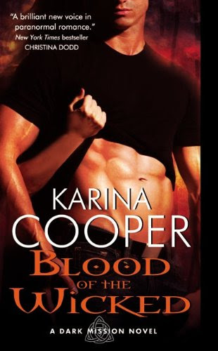 Blood of the Wicked: A Dark Mission Novel by Karina Cooper