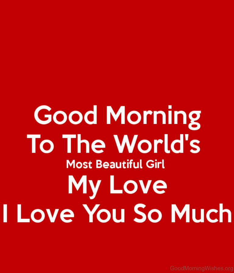 7 Good Morning Pictures For The Most Beautiful Girl In The World