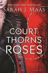 A Court of Thorns and Roses by Maas, Sarah J. (2015) [Hardcover] - Sarah J. Maas
