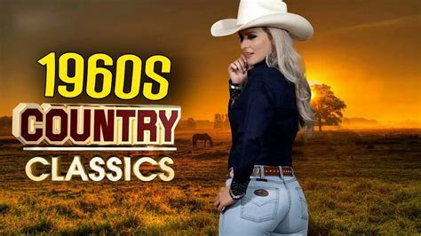Best Old Classic Country Songs Of 1960s   Top Greatest 60s
