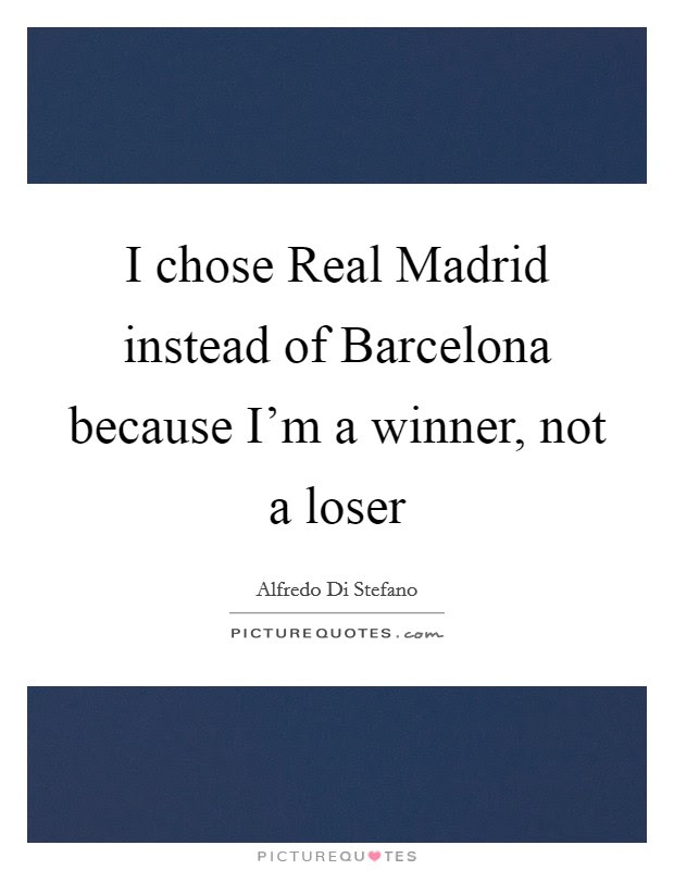 Winner And Loser Quotes Sayings Winner And Loser Picture Quotes