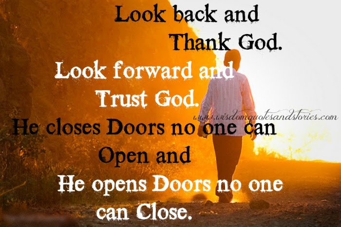 Look Back And Thank God Look Forward And Trust God Wisdom Quotes