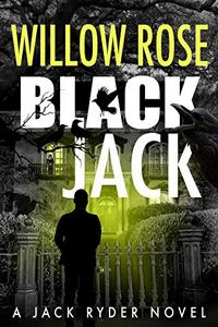 Black Jack by Willow Rose