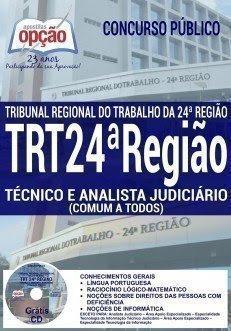 Apostila TRT24 MS - TÉCNICO E ANALISTA JUDICIÁRIO (COMUM A TODOS OS CARGOS)