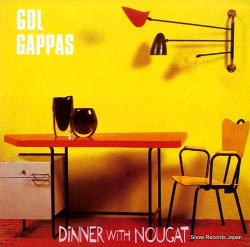 GOL GAPPAS dinner with nougat