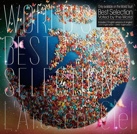 L'Arc~en~Ciel - WORLD'S BEST SELECTION