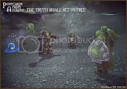 Postcards of Azeroth: The Truth Shall Set Us Free, by Rioriel Ail'thera