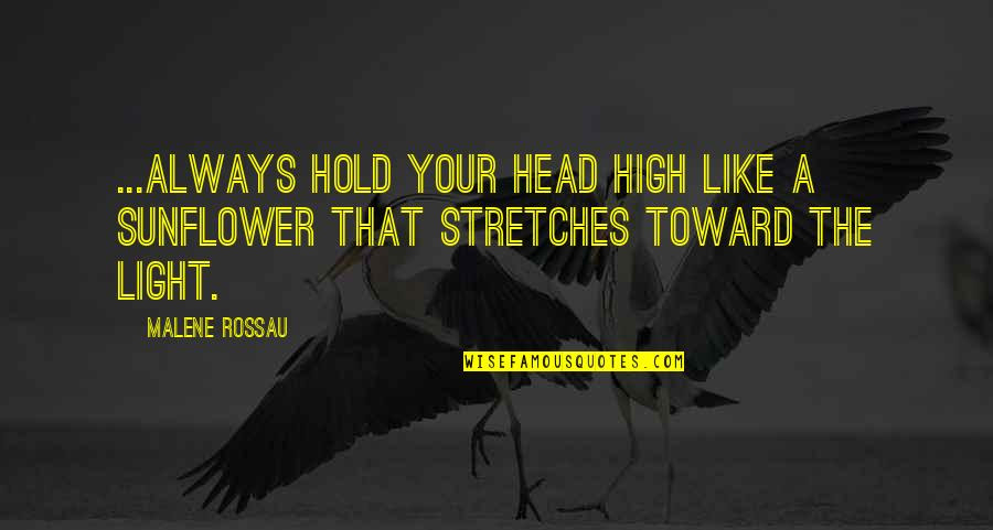 Always Hold Your Head Up Quotes Top 9 Famous Quotes About Always