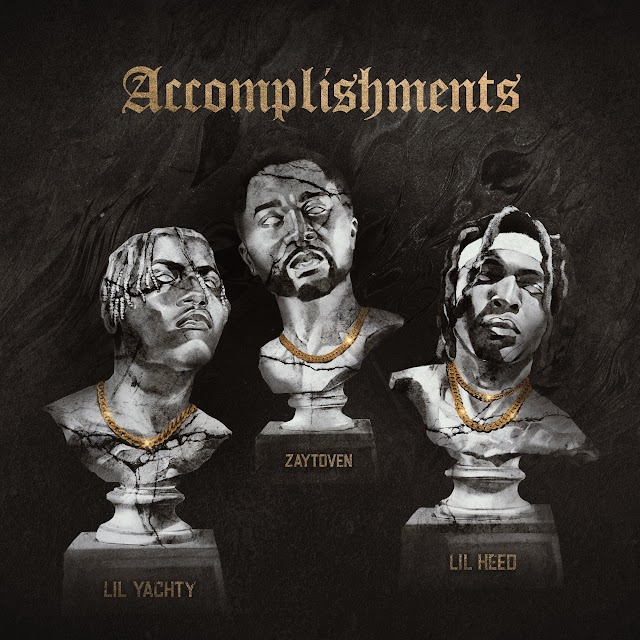 Zaytoven, Lil Yachty & Lil Keed - Accomplishments (Explicit) - Single [iTunes Plus AAC M4A]