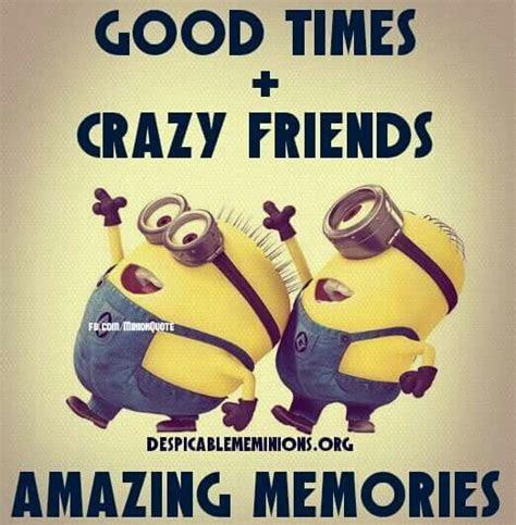 Friends Craziness Quotes