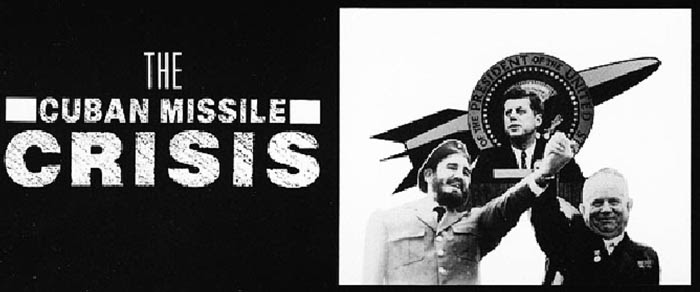 an introduction to the history of the cuban missile crisis and political history of john f kennedy