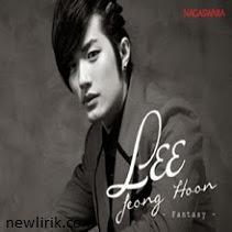 lirik Lee Jeong Hoon - Fantasy