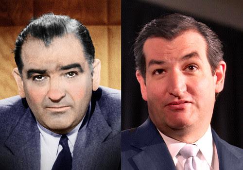 Joe McCarthy - Ted Cruz