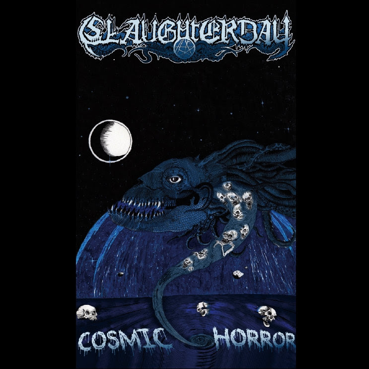 Slaughterday - Cosmic Horror (Demo 2013)