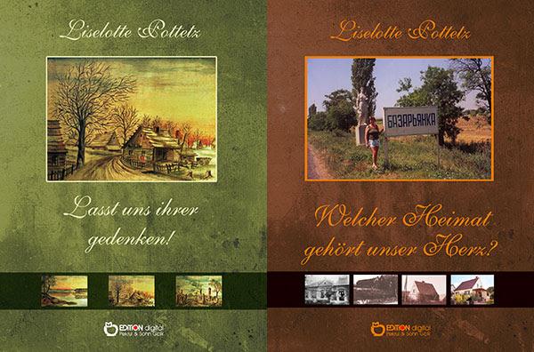 """""""Auerbachs Keller"""" in Bessarabien - EDITION digital veröffentlicht zwei Bücher von Liselotte Pottetz"""