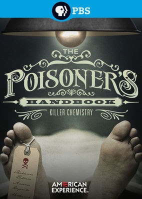 American Experience: The Poisoner's...