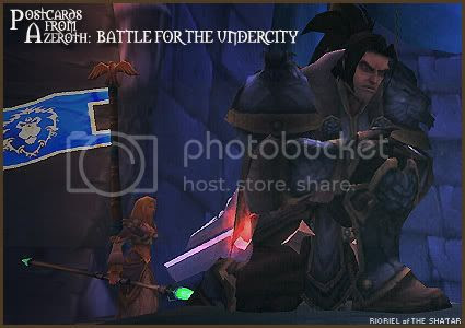 Postcards of Azeroth: Battle for The Undercity, by Rioriel Ail'thera