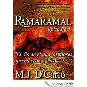 Ramaramal: El dia en el que los dioses aprendieron a pecar