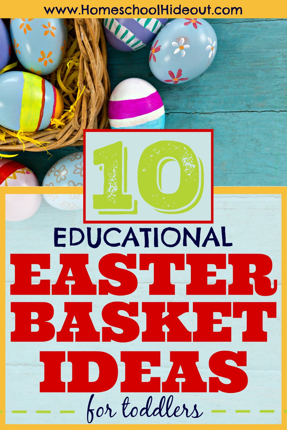 10 Educational Easter Basket Ideas For Toddlers Homeschool Hideout