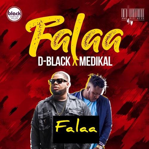 D-Black X Medikal - Falaa