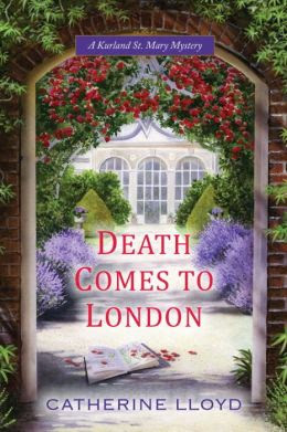 Death Comes to London (Kurland St. Mary Series #2)