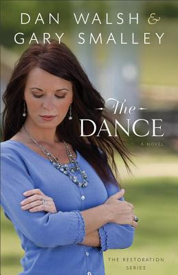 The Dance (The Restoration Series, #1)