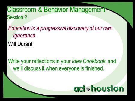 Classroom Behavior Management Session 2 Education Is A Progressive