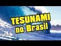 Profecias revelam tsunami no Brasil – Pesquisas confirmam dois tipos de ...