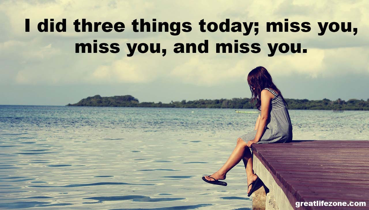 I miss you Quotes