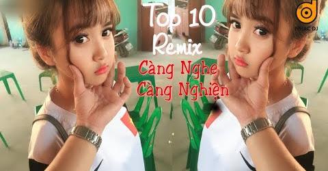 top 10 bài nhạc trẻ remix hay nhất 2018 Gây Nghiện | Nonstop Việt Mix | LK NHẠC TRẺ DJ MỚI 2018