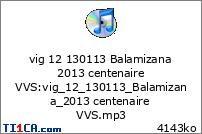 vig 12 130113 Balamizana 2013 centenaire VVS