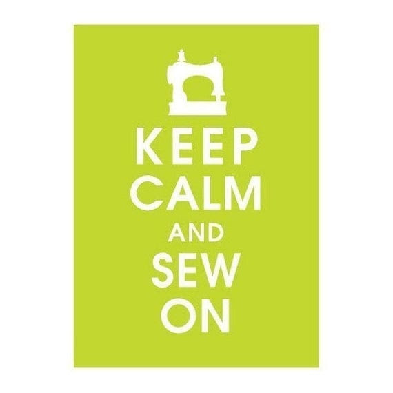 KEEP CALM AND SEW ON, 5x7 Poster (LIME SODA featured) BUY 3 GET ONE FREE