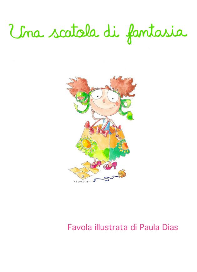 Nella mia immaginazione, favola di Paula Dias
