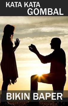 romantis kata kata gombal bikin baper nusagates