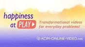 ACIM Tranformational Videos