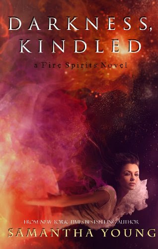 Darkness, Kindled (Fire Spirits #4) by Samantha Young
