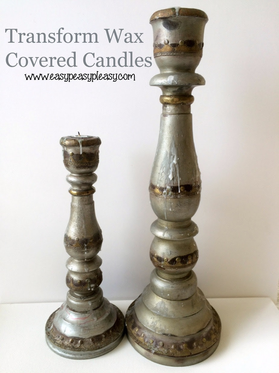 How To Transform Wax Covered Candle Holders - Easy Peasy ...