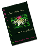 TRANSITION: From Widowhood... to Womanhood