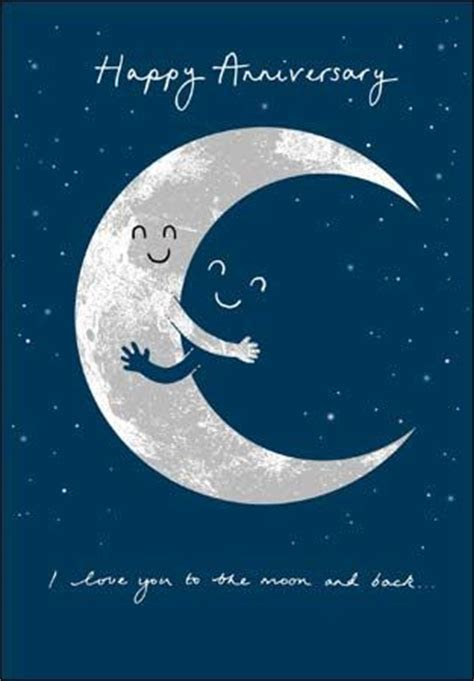 I Love You To The Moon And Back Happy Anniversary Card