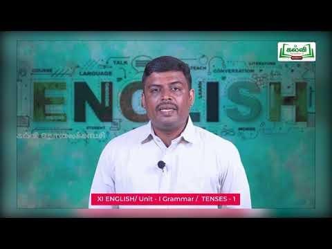 11th English Grammar Tenses Unit 1 Part 6 Kalvi TV