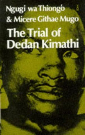 Trial Of Dedan Kimathi Quotes