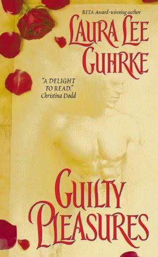 Guilty Pleasures (Avon Romantic Treasure) by Laura Lee Guhrke