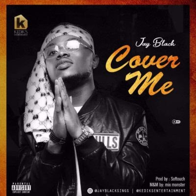 Jay Black - Cover Me Feat. Wizkid [Official Audio]