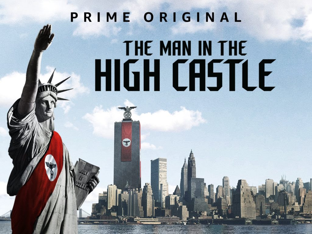 The Man In The High Castle Fiction For Contemporary Reflection