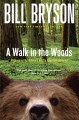 Walk in the woods by Bill Bryson book cover
