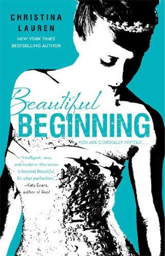 Beautiful Beginning (The Beautiful Series) by Christina Lauren
